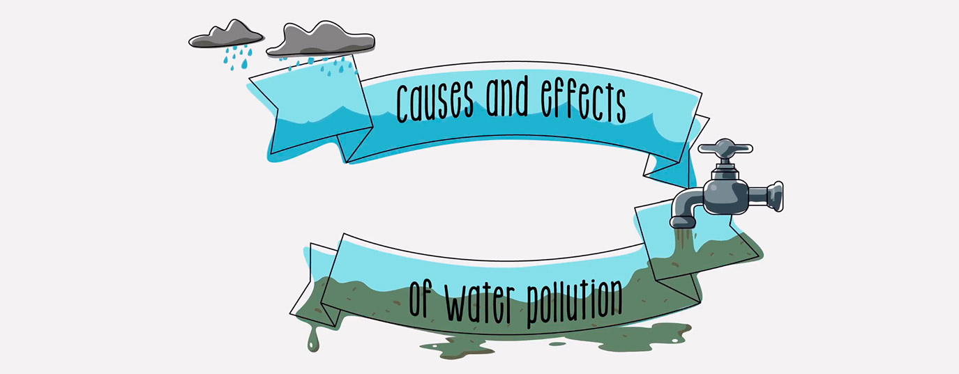 Causes and consequences of water pollution